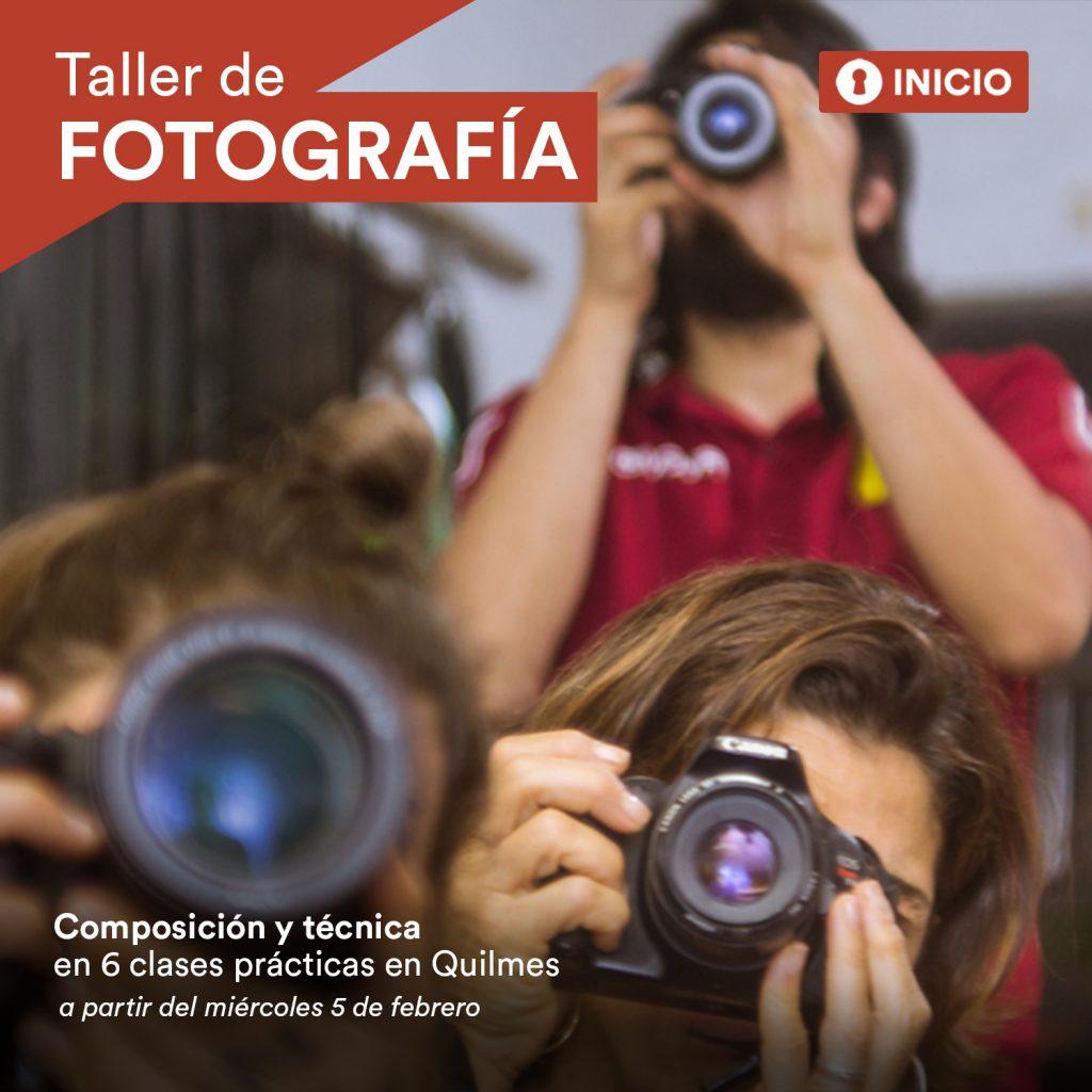 INICIO TALLER DE FOTOGRAFIA en Quilmes!