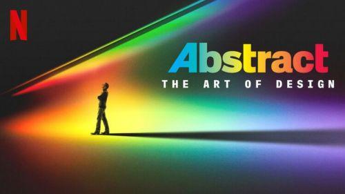 Abstract, la serie fundamental para diseñadores y artistas. Mírala acá